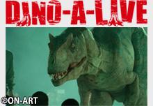 DINO-A-LIVE超恐竜体験